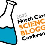 Science Blogging Conference – not just science and not just blogging